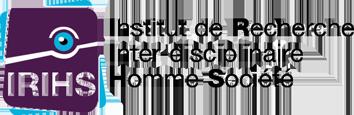 Institut de Recherche Inter-Disciplinaire Homme Société (IRIHS)